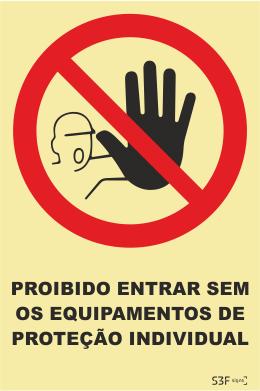Sinal de Proibição de Entrada sem Equipamentos de Proteção Individual - Fotoluminescente (150x200mm)